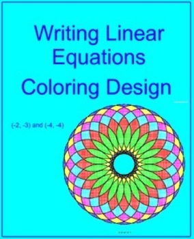 Writing Linear Equations - Coloring Design (using 2 points) # 1