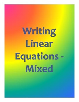 Writing Linear Equations - Mixed