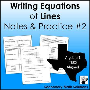 Writing Equations of Lines NOTES #2
