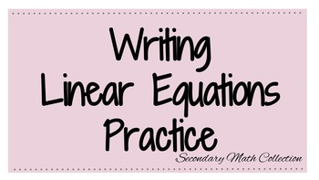 Writing Linear Equations Practice Worksheet