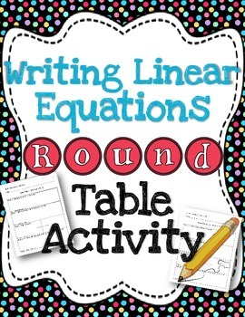 Writing Linear Equations Round Table Activity