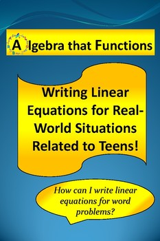 Writing Linear Equations for Word Problems Related to Teens!