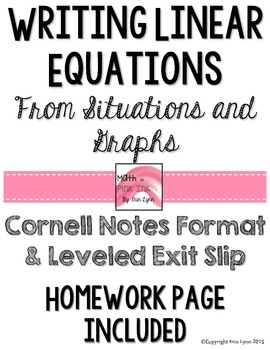 Writing Linear Equations from Situations y=mx+b Notes/Home