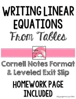 Writing Linear Equations from Tables y=mx+b Notes/Homework