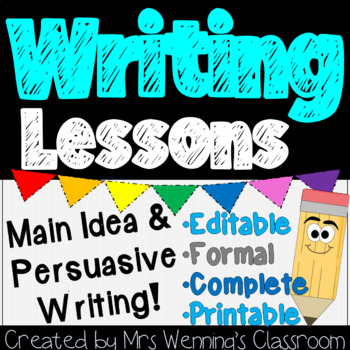 Writing, Main Idea and Persuasive Writing Lesson Plan Pack!