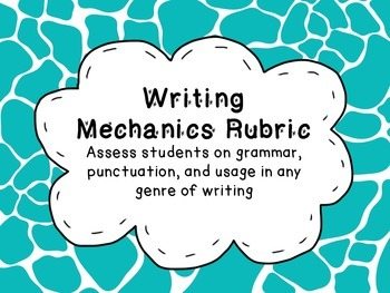 Writing Mechanics Rubric