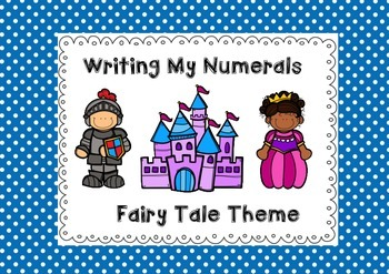 Writing My Numerals - Fairy Tale Theme