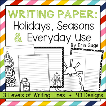 Writing Paper: Holidays, Seasons, and General Use (3 Level