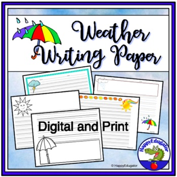 WEATHER Writing Paper - Lined Paper - Weather Theme