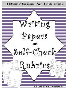 Writing Paper and Self-Check Rubrics