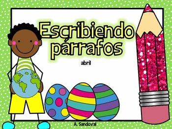 Writing Paragraphs in Spanish-April