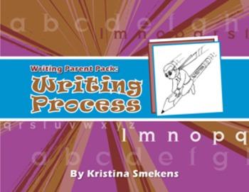 Writing Parent Pack: Writing Process