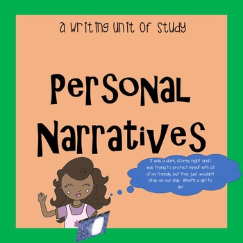 Writing Personal Narratives--A Unit of Study