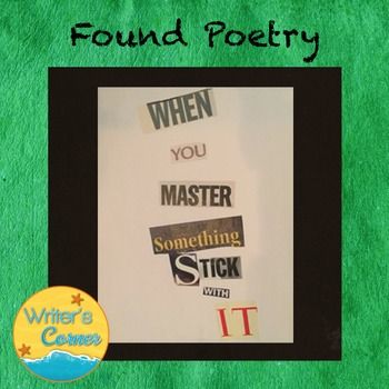 Poetry Writing: Found Poetry, Substitute Plan, Creative Wr