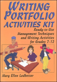 Writing Portfolio Activities Kit: Grades 7-12 (Can be 6-12)