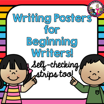 Writing Posters! PLUS Self-Checking Strips for Individual