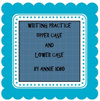 Writing Practice - upper case and lower case