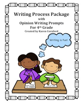 Writing Process Package with Opinion Writing Prompts for Grade 4