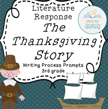 Thanksgiving Writing Process Prompts for Thanksgiving Stor
