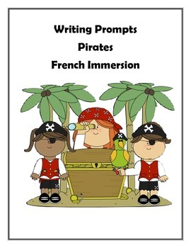 French Writing Prompts - Les Pirates