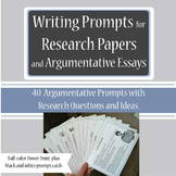 Writing Prompts - Research Papers and Argumentative Essays