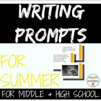 Writing Prompts: Summer Writing Prompts for Middle and Hig