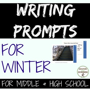 Writing Prompts: Winter Writing Prompts for Middle and Hig