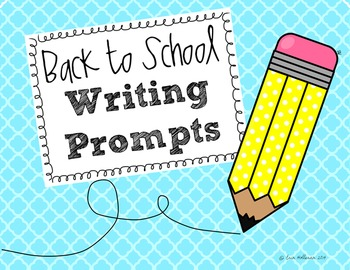 Writing Prompts and Get to Know You Activities for Back to School
