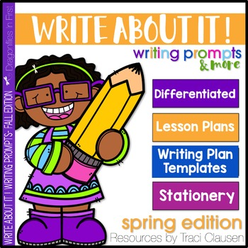 Writing Prompts and Lessons - Write About It! Spring Edition
