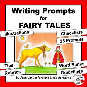 Creative Writing Prompts   Fairy Tales   Rubrics   Vocabul