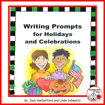 HOLIDAY Writing Prompts | Rubrics | Year of Writing Ideas