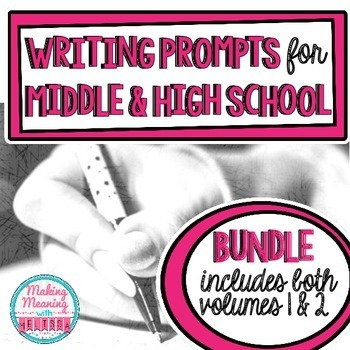 Writing Prompts for Middle and High School BUNDLE - Volume