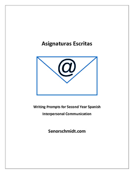 Writing Prompts for Second Year Spanish - Interpersonal Co