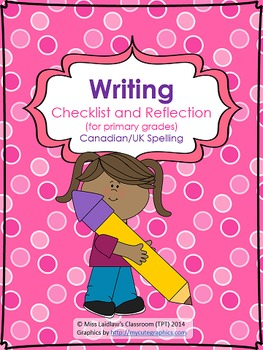 Writing Self-Assessment Checklist for Primary Grades {Cana