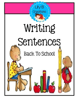 Writing Sentences~ Adding More Words~  Where And When