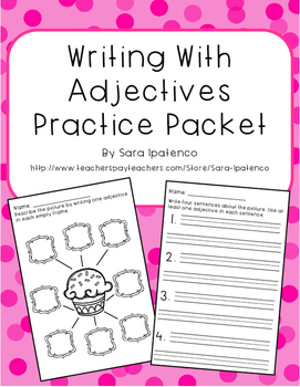 Writing Sentences with Adjectives Practice Packet