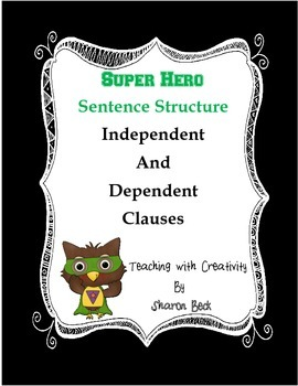 Writing Sentences with Independent and Dependent Clauses