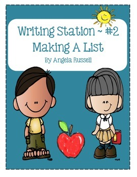 Writing Station #2 - Making A List