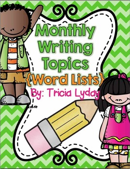 Writing Station Monthly Word Lists {September-May}  Writin