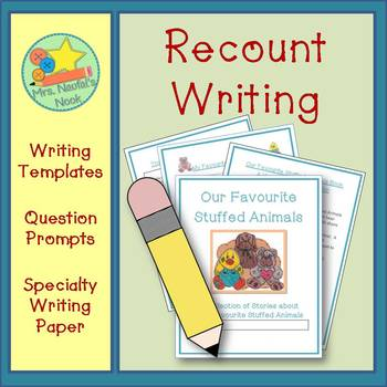 Recount Writing - Our Favourite Stuffed Animals (Canadian