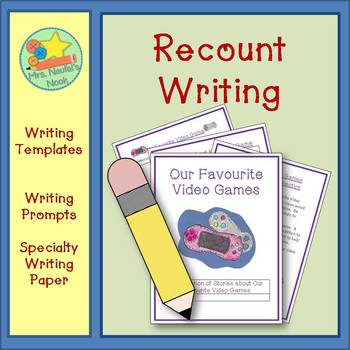Recount Writing - Our Favourite Video Games (Canadian Spelling)