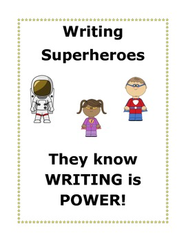 Writing Superheroes: Helping Students Write Sentences