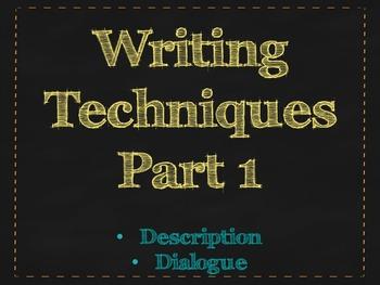 Writing Techniques #1 Descriptive Writing and Dialogue