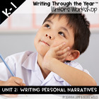 Writers Workshop :Writing Through the Year Unit 2  {Aligned with Common Core}