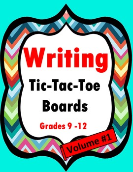 Writing Tic-Tac-Toe Boards- Volume One {Grades 9-12}