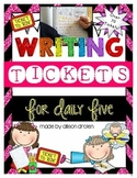 Writing Tickets {For Daily Five or Writer's Workshop}