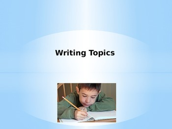 Writing Topics that the Students Choose!