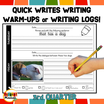 Writing Warm Ups or Writing Logs 3rd Quarter for Writer's