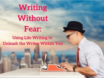 Writing Without Fear: 50-minute video series