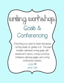 Writing Workshop Goals and Conferencing Pack